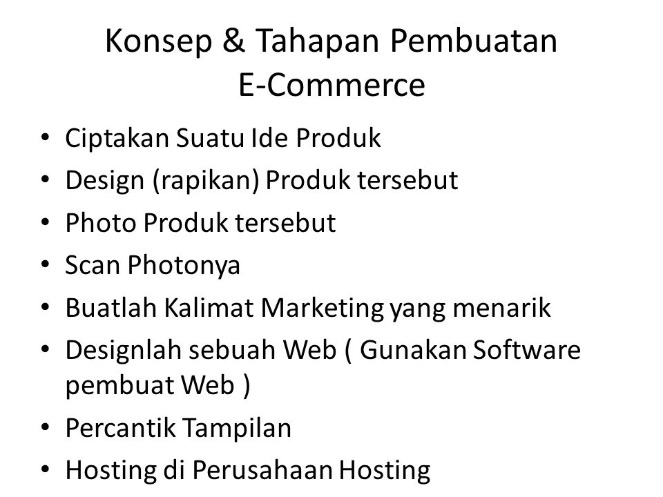 Konsep & Tahapan Pembuatan E-Commerce
