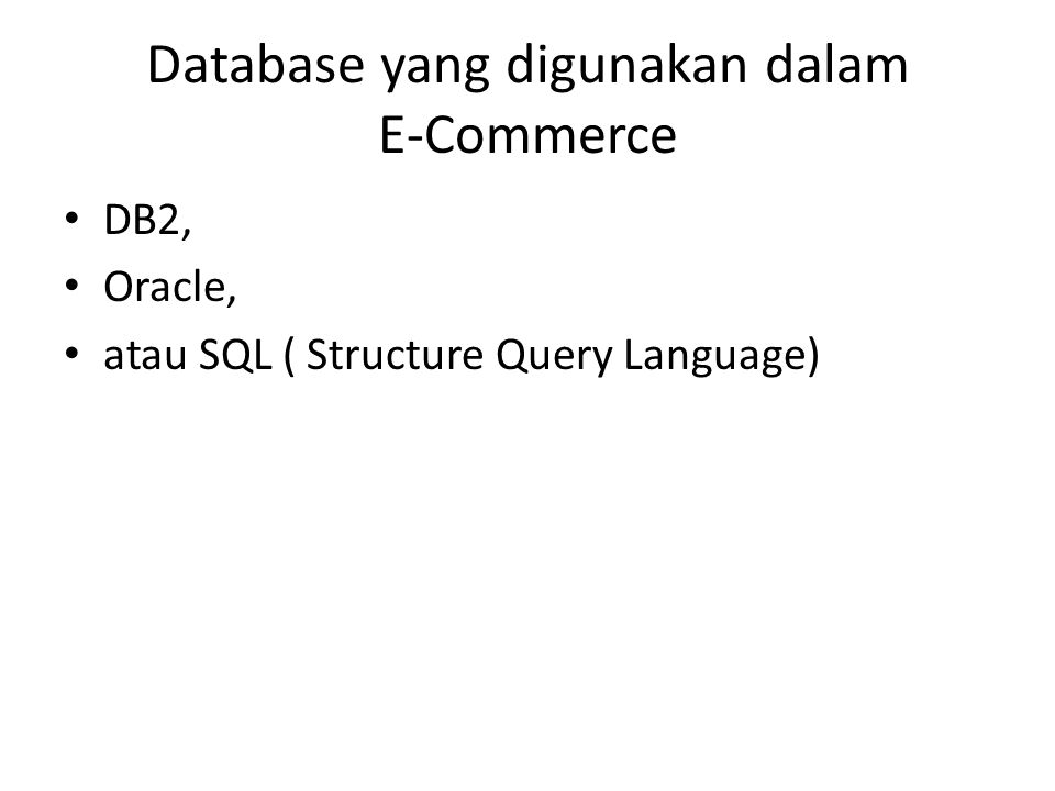 Database yang digunakan dalam E-Commerce