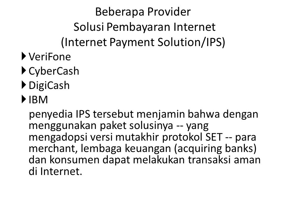 Beberapa Provider Solusi Pembayaran Internet (Internet Payment Solution/IPS)