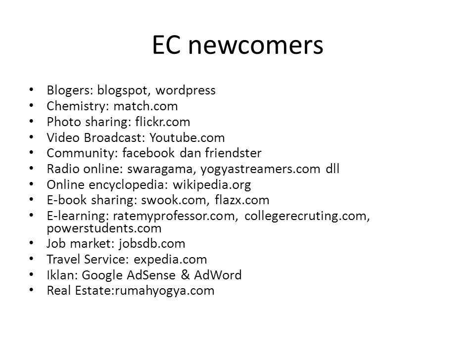 EC newcomers Blogers: blogspot, wordpress Chemistry: match.com
