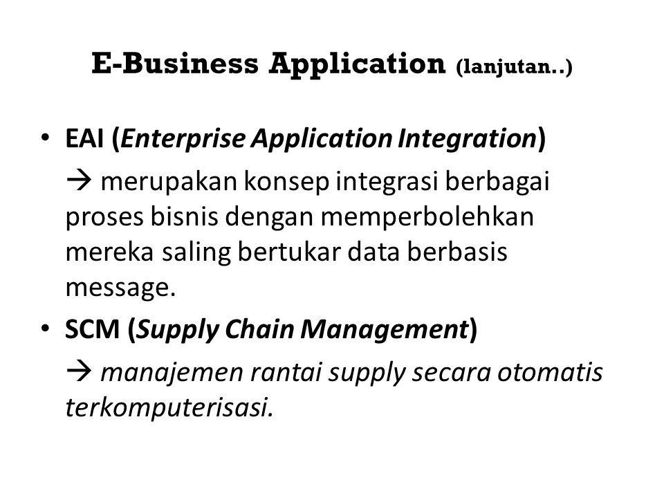 E-Business Application (lanjutan..)