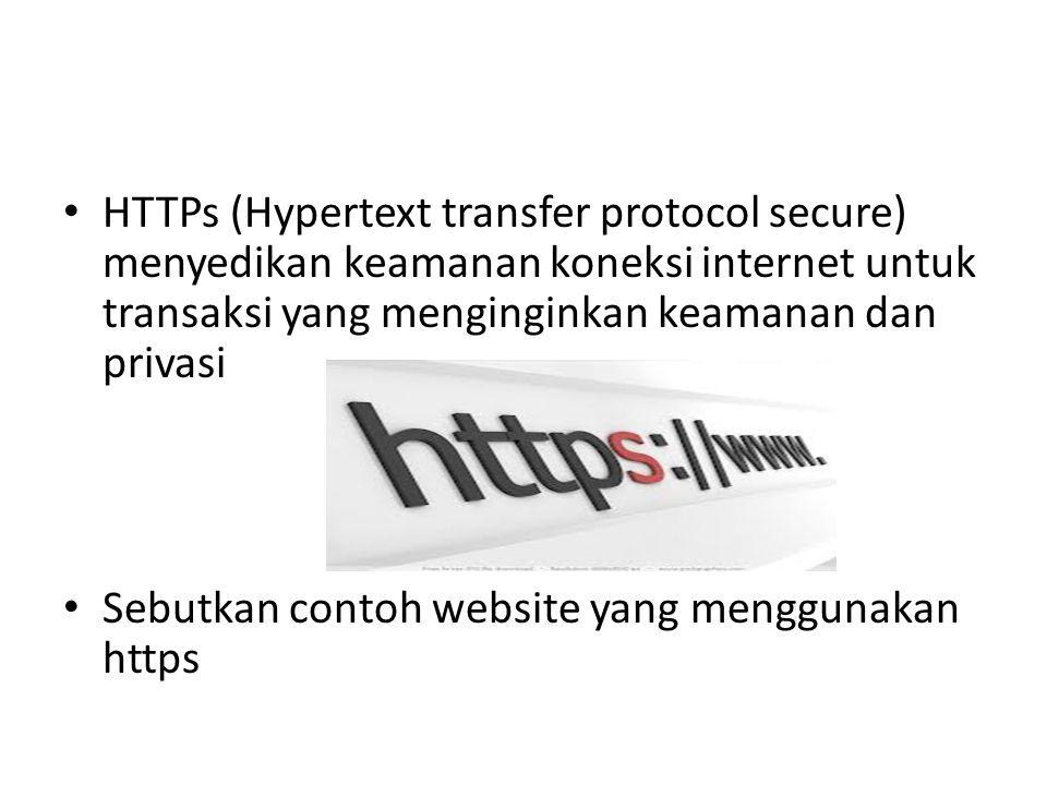 HTTPs (Hypertext transfer protocol secure) menyedikan keamanan koneksi internet untuk transaksi yang menginginkan keamanan dan privasi