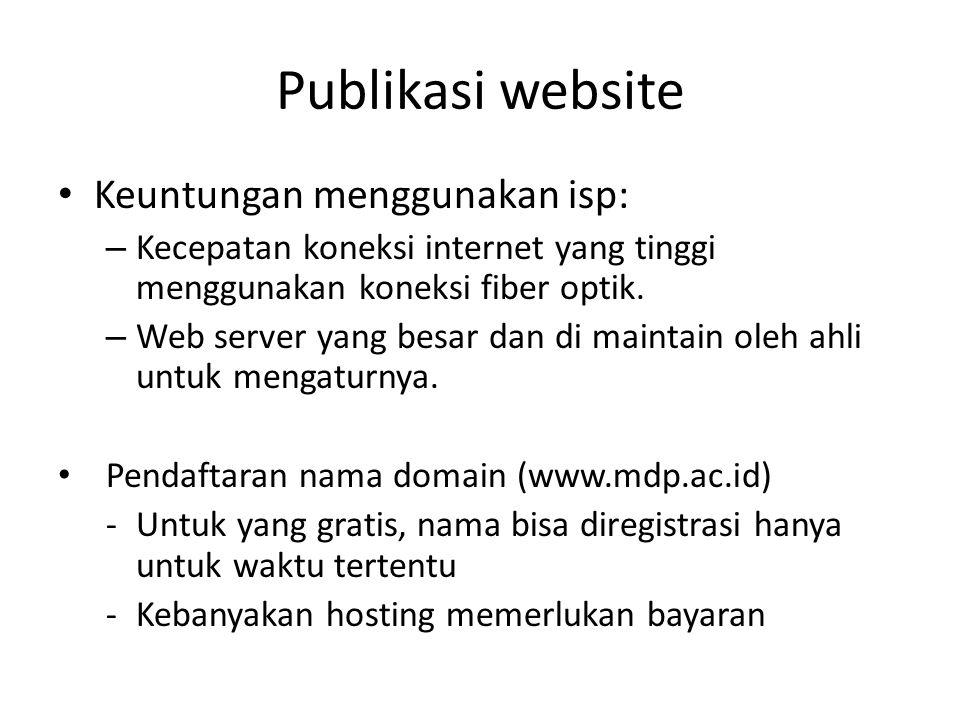 Publikasi website Keuntungan menggunakan isp: