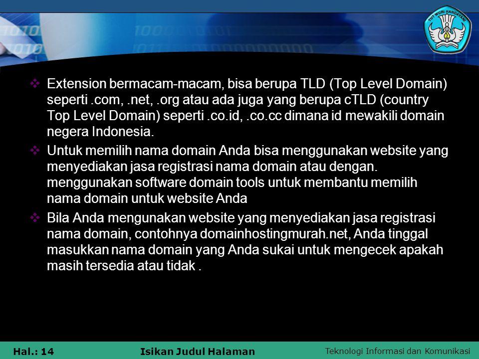 Extension bermacam-macam, bisa berupa TLD (Top Level Domain) seperti