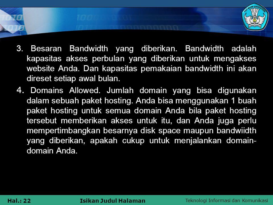 3. Besaran Bandwidth yang diberikan