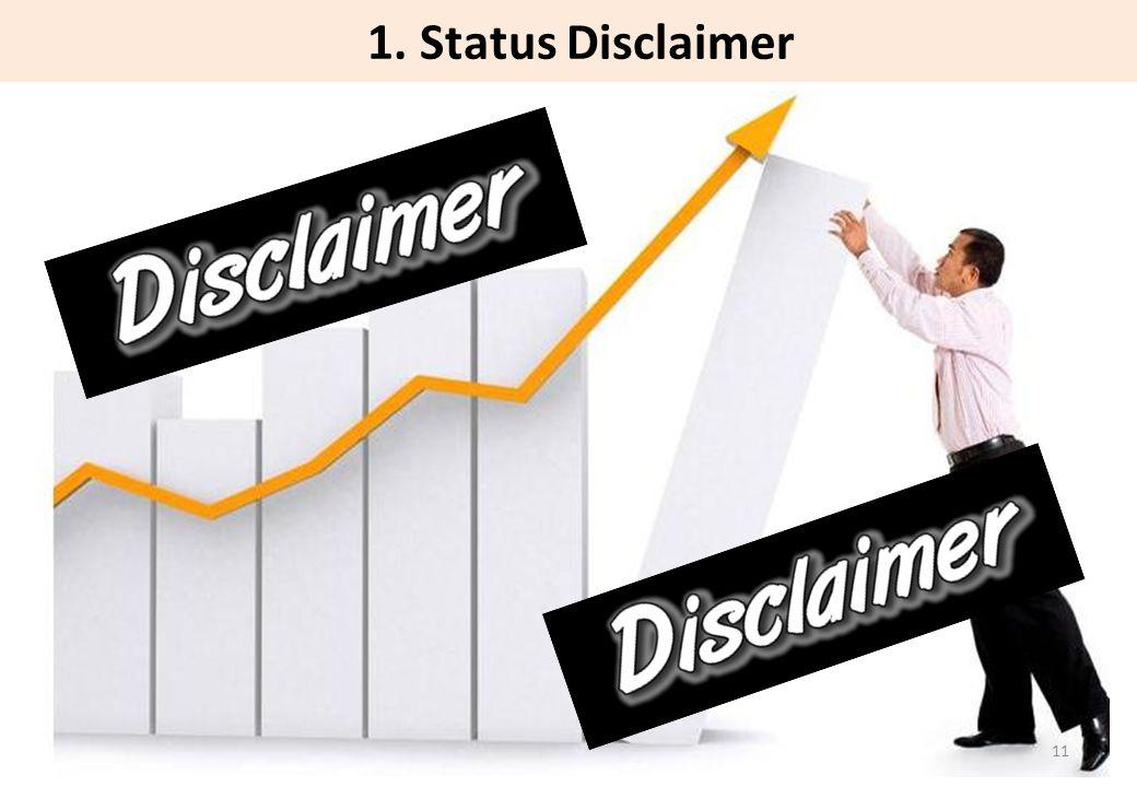 1. Status Disclaimer