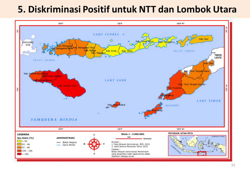 5. Diskriminasi Positif untuk NTT dan Lombok Utara