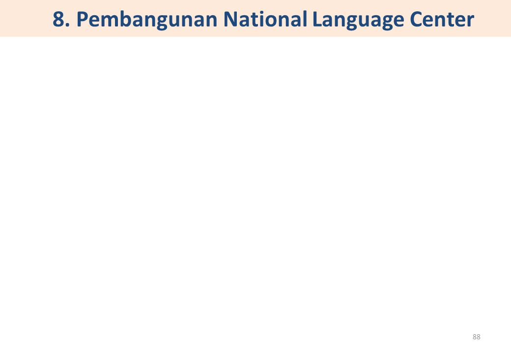 8. Pembangunan National Language Center