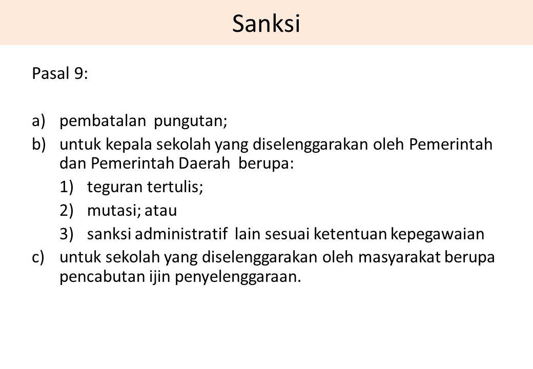 Sanksi Pasal 9: pembatalan pungutan;