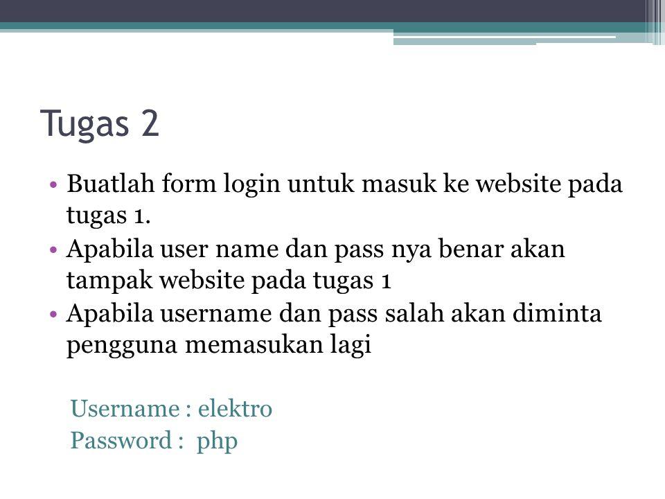 Tugas 2 Buatlah form login untuk masuk ke website pada tugas 1.