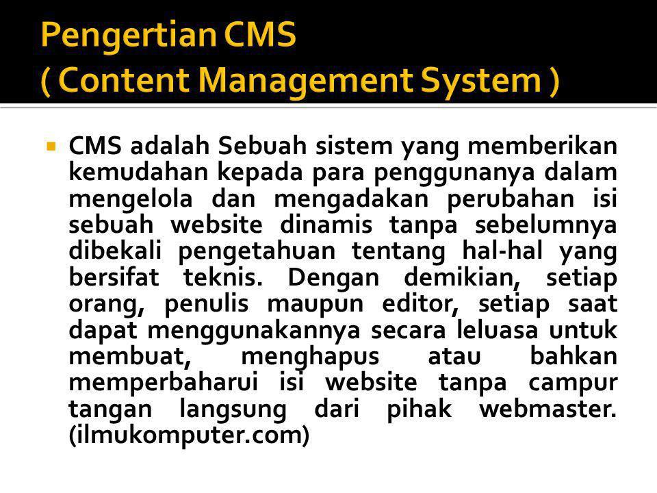 Pengertian CMS ( Content Management System )