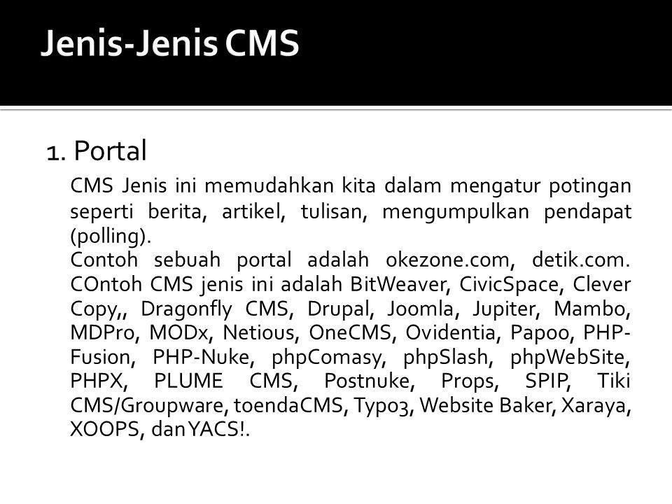 Jenis-Jenis CMS 1. Portal