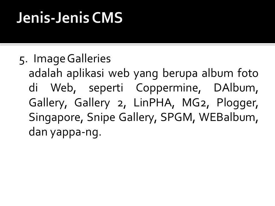 Jenis-Jenis CMS 5. Image Galleries