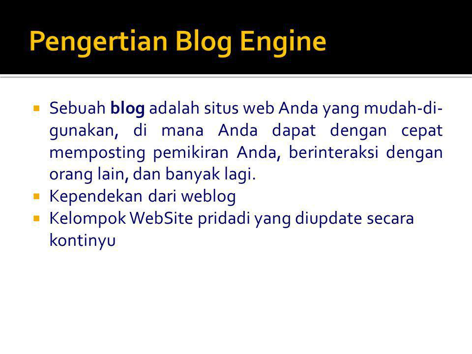 Pengertian Blog Engine