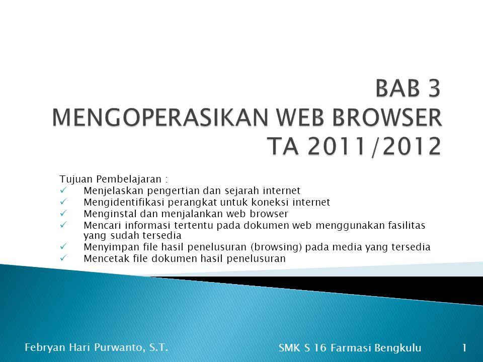 BAB 3 MENGOPERASIKAN WEB BROWSER TA 2011/2012