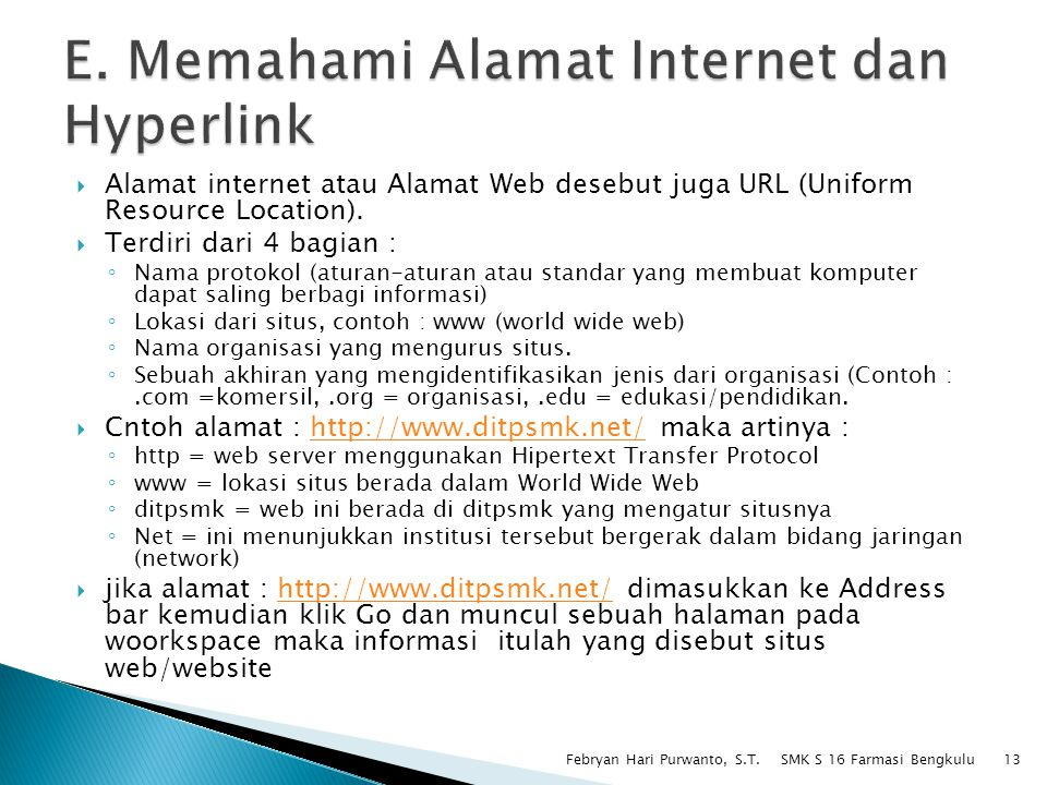 E. Memahami Alamat Internet dan Hyperlink