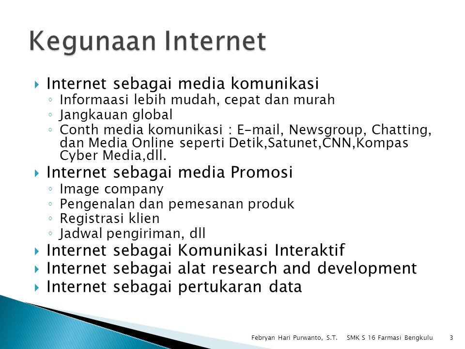 Kegunaan Internet Internet sebagai media komunikasi