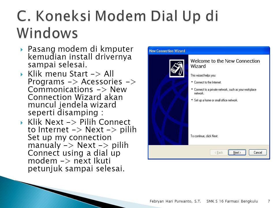 C. Koneksi Modem Dial Up di Windows