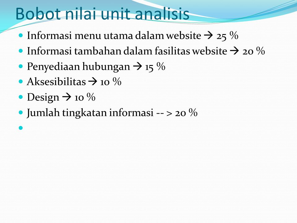 Bobot nilai unit analisis