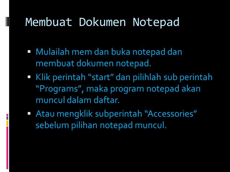 Membuat Dokumen Notepad
