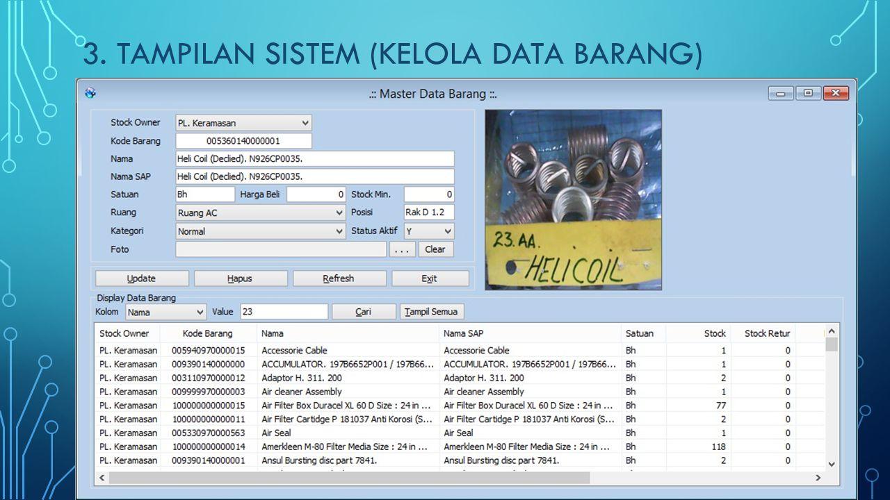 3. tampilan SISTEM (kelola Data barang)