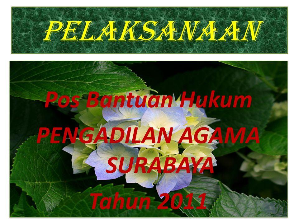 Pos Bantuan Hukum PENGADILAN AGAMA SURABAYA Tahun 2011