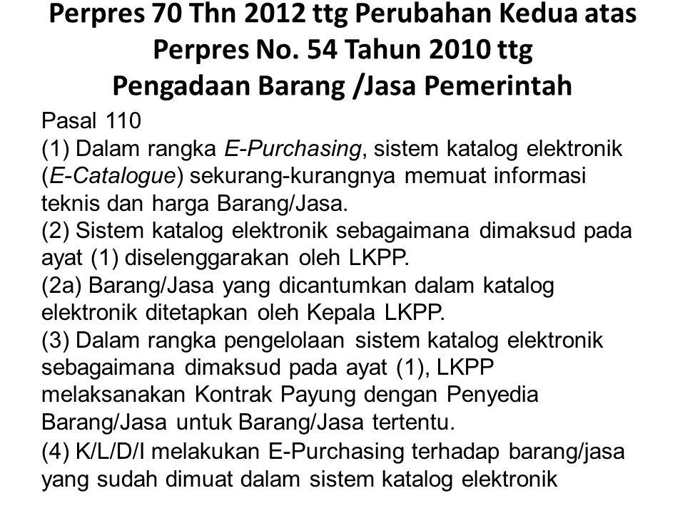 Perpres 70 Thn 2012 ttg Perubahan Kedua atas Perpres No