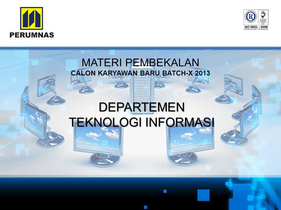 MATERI PEMBEKALAN CALON KARYAWAN BARU BATCH-X 2013