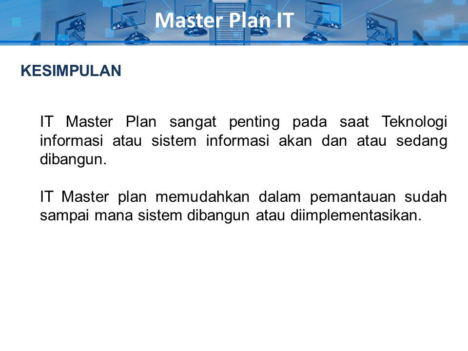 Master Plan IT KESIMPULAN