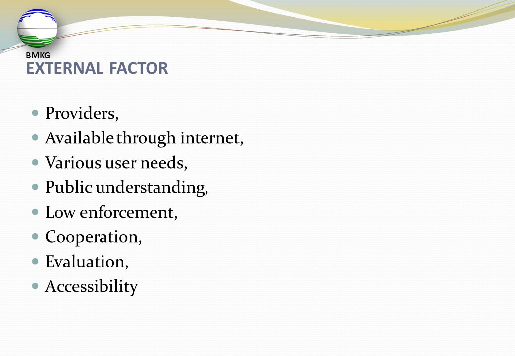 EXTERNAL FACTOR Providers, Available through internet,