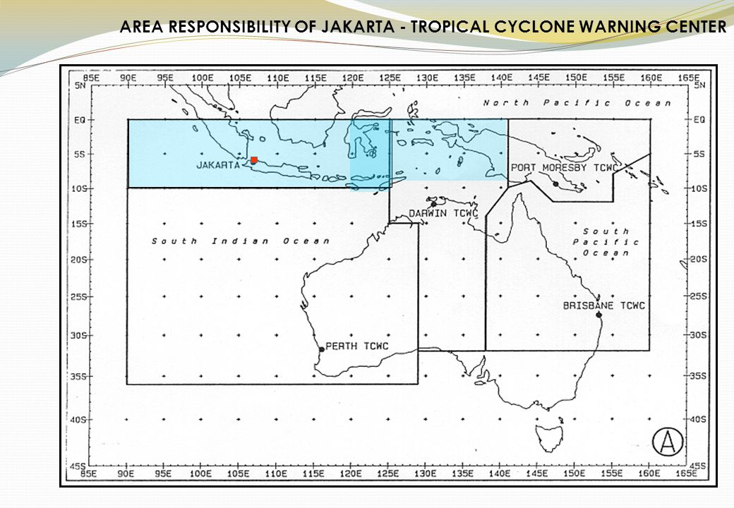 AREA RESPONSIBILITY OF JAKARTA - TROPICAL CYCLONE WARNING CENTER