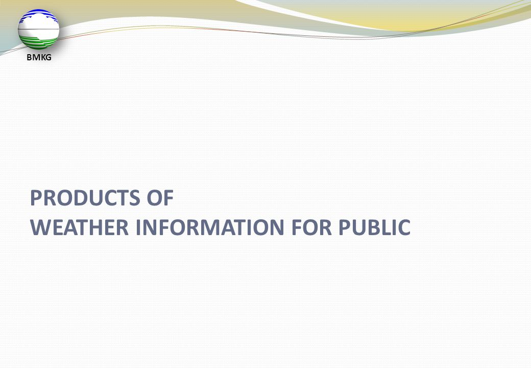 WEATHER INFORMATION FOR PUBLIC