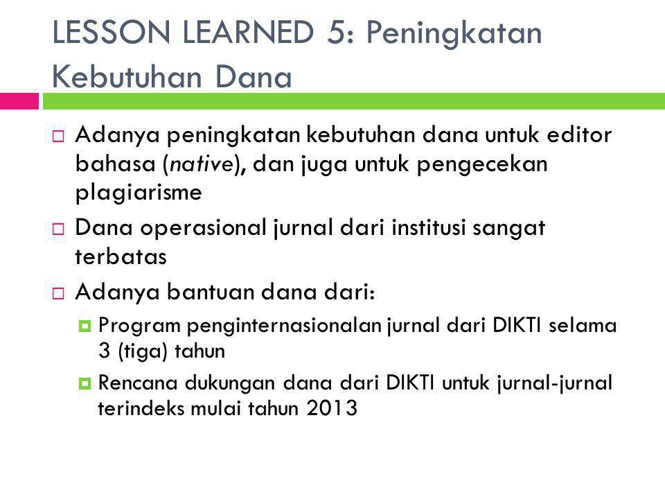 LESSON LEARNED 5: Peningkatan Kebutuhan Dana