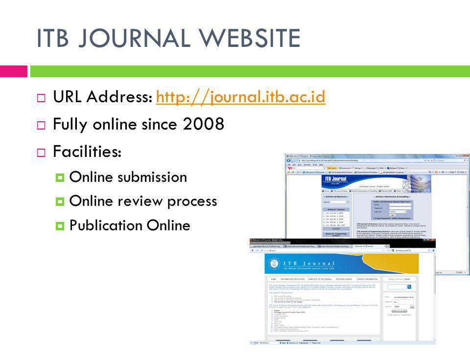 ITB JOURNAL WEBSITE URL Address: http://journal.itb.ac.id