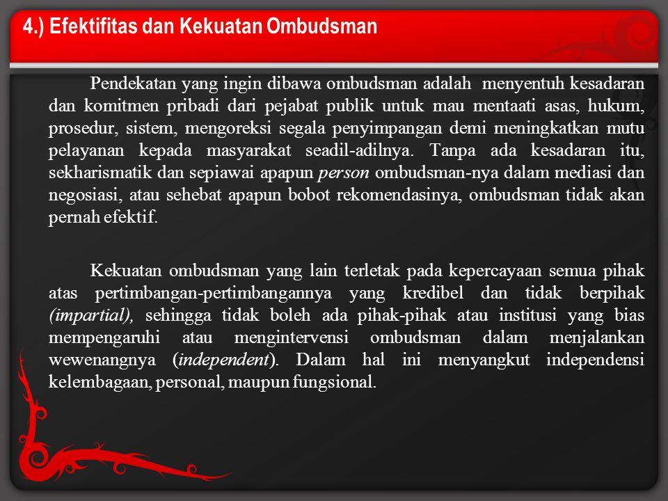 4.) Efektifitas dan Kekuatan Ombudsman