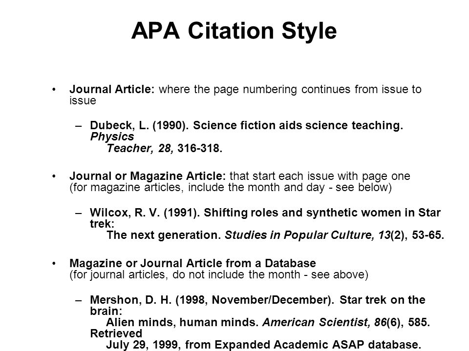 APA Citation Style Journal Article: where the page numbering continues from issue to issue.