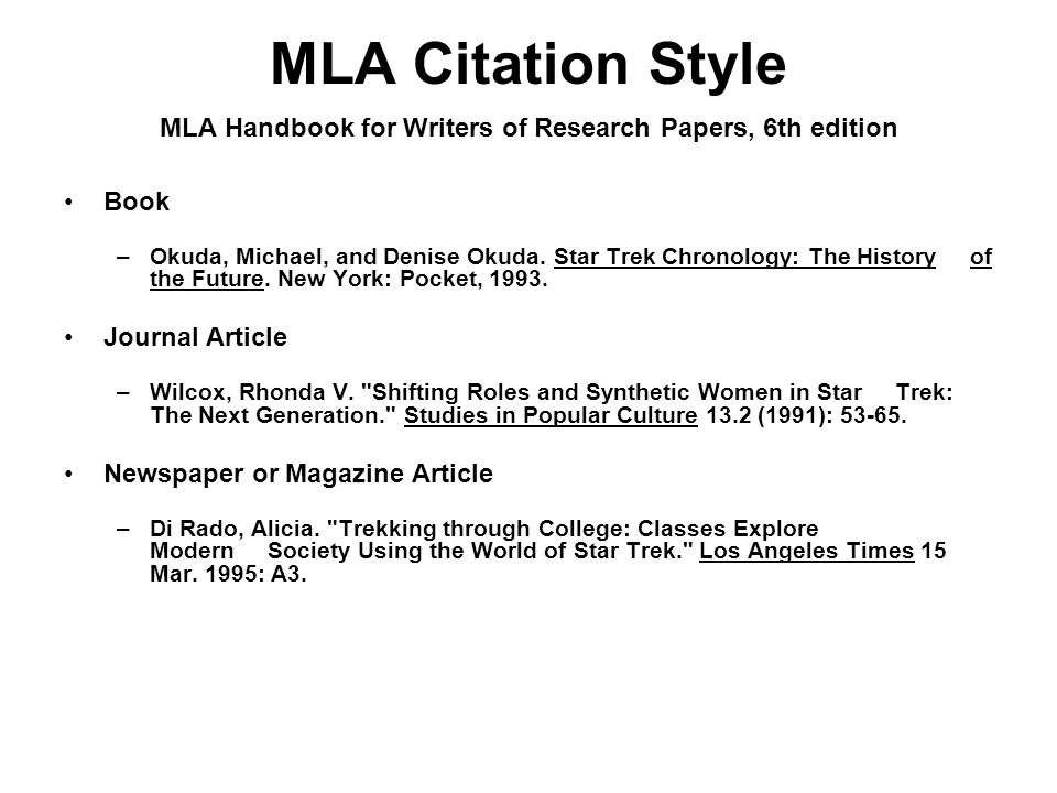 MLA Citation Style MLA Handbook for Writers of Research Papers, 6th edition