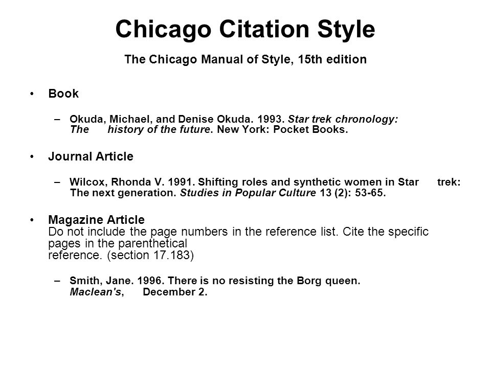 Chicago Citation Style The Chicago Manual of Style, 15th edition