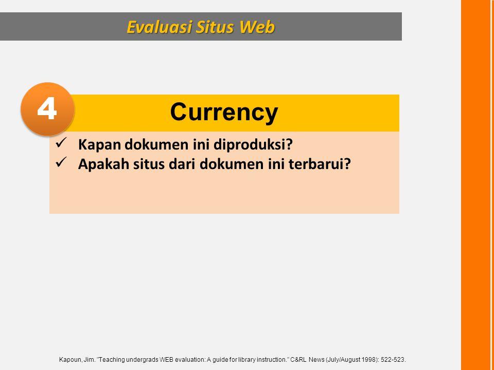 4 Currency Evaluasi Situs Web Kapan dokumen ini diproduksi