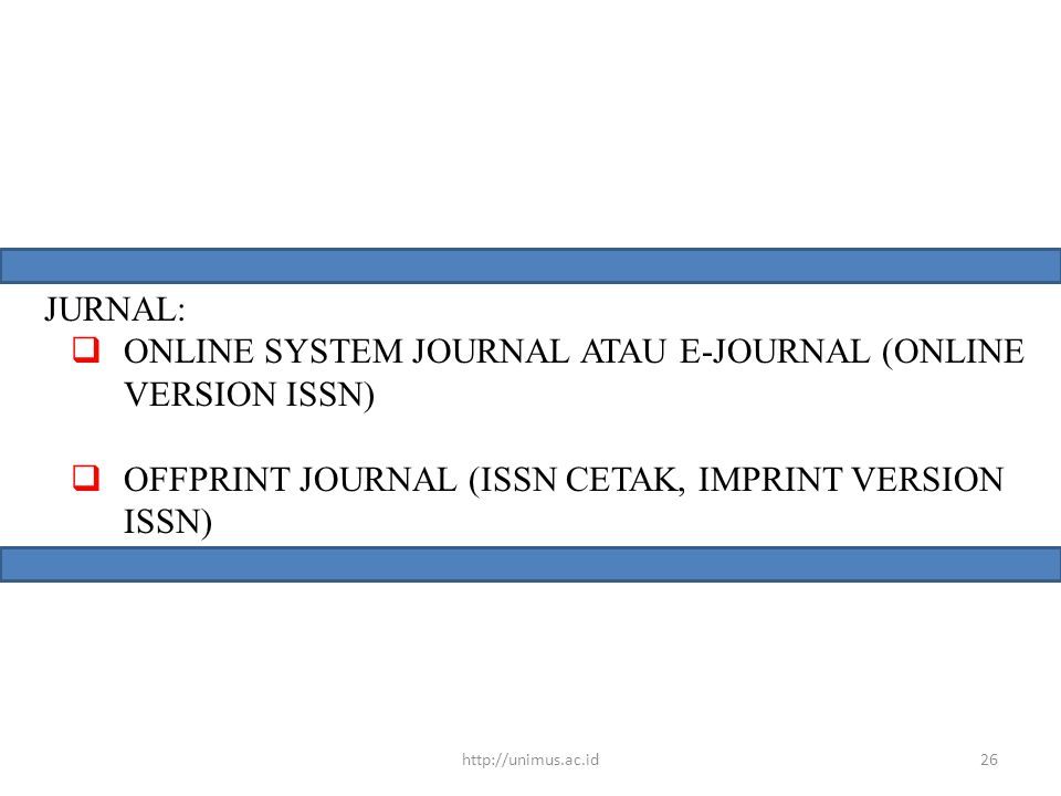 ONLINE SYSTEM JOURNAL ATAU E-JOURNAL (ONLINE VERSION ISSN)