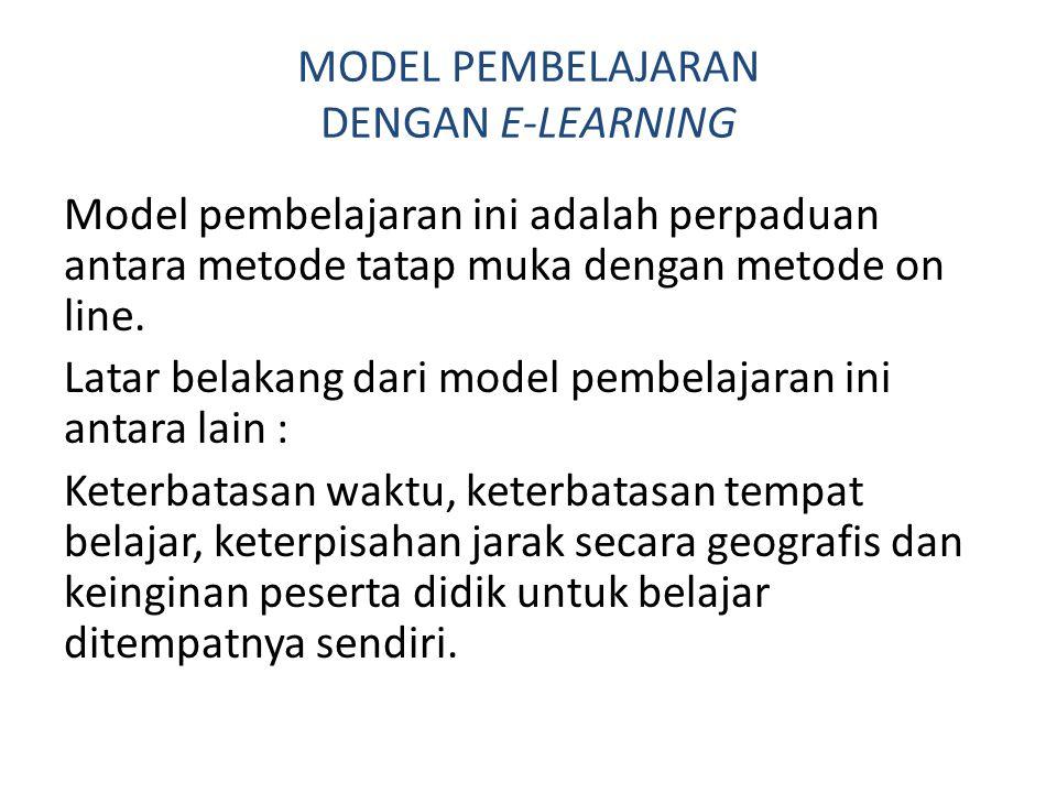 MODEL PEMBELAJARAN DENGAN E-LEARNING