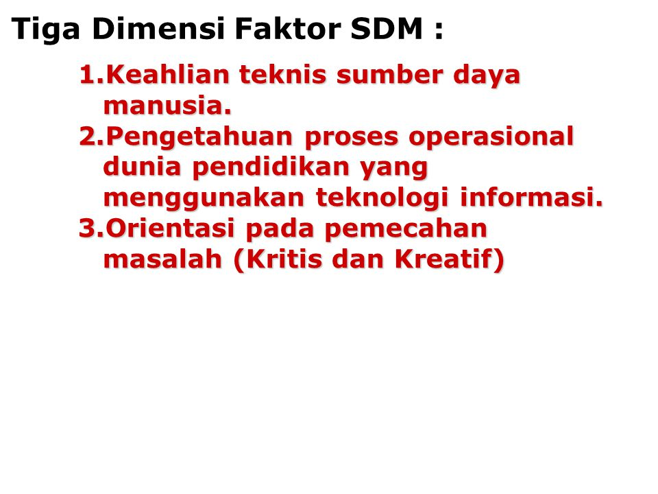 Tiga Dimensi Faktor SDM :