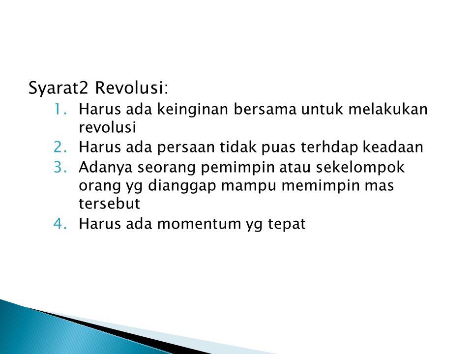 Syarat2 Revolusi: Harus ada keinginan bersama untuk melakukan revolusi
