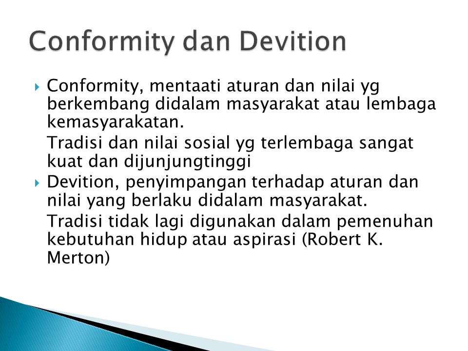 Conformity dan Devition