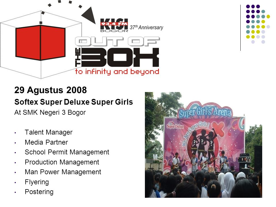 29 Agustus 2008 Softex Super Deluxe Super Girls At SMK Negeri 3 Bogor