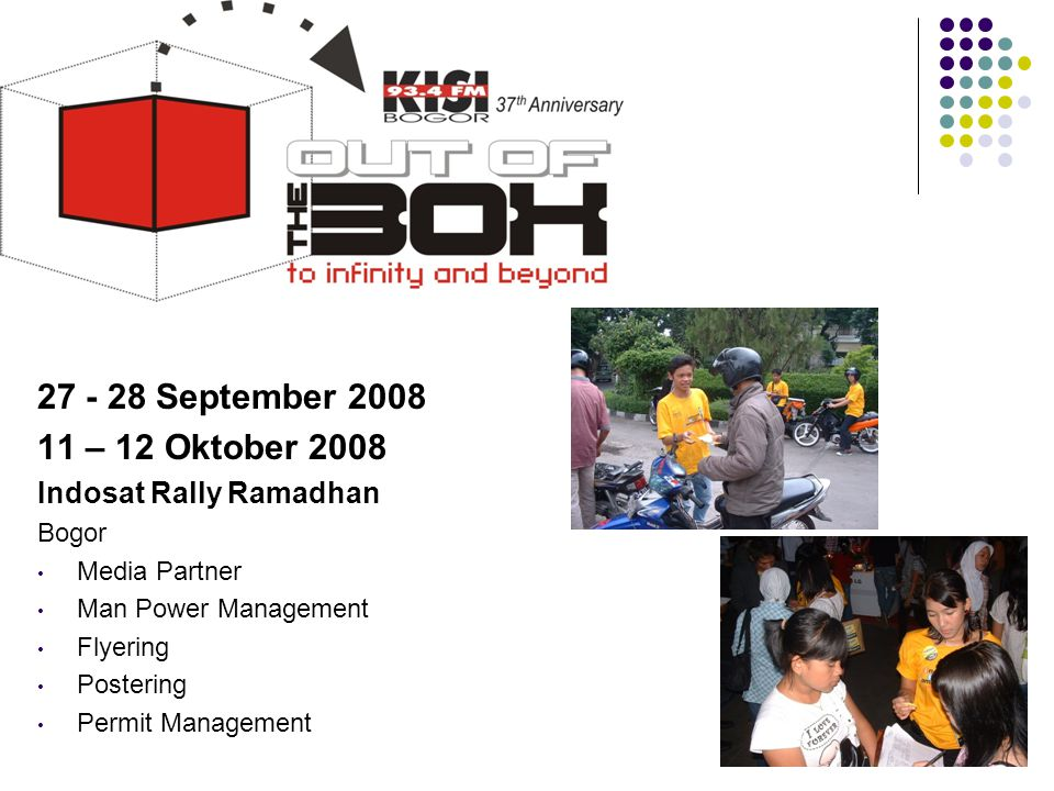 27 - 28 September 2008 11 – 12 Oktober 2008 Indosat Rally Ramadhan