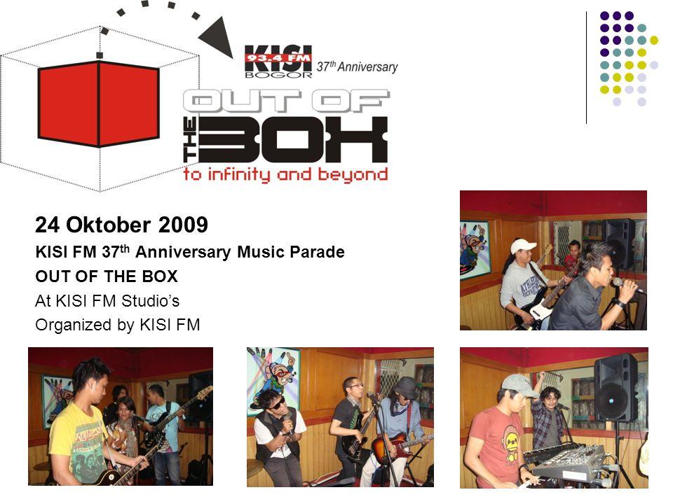 Tahun 2009 24 Oktober 2009 KISI FM 37th Anniversary Music Parade