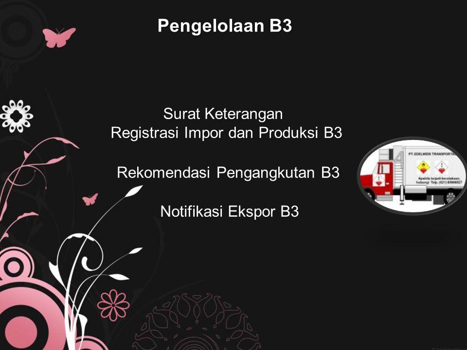 Pengelolaan B3 Surat Keterangan Registrasi Impor dan Produksi B3
