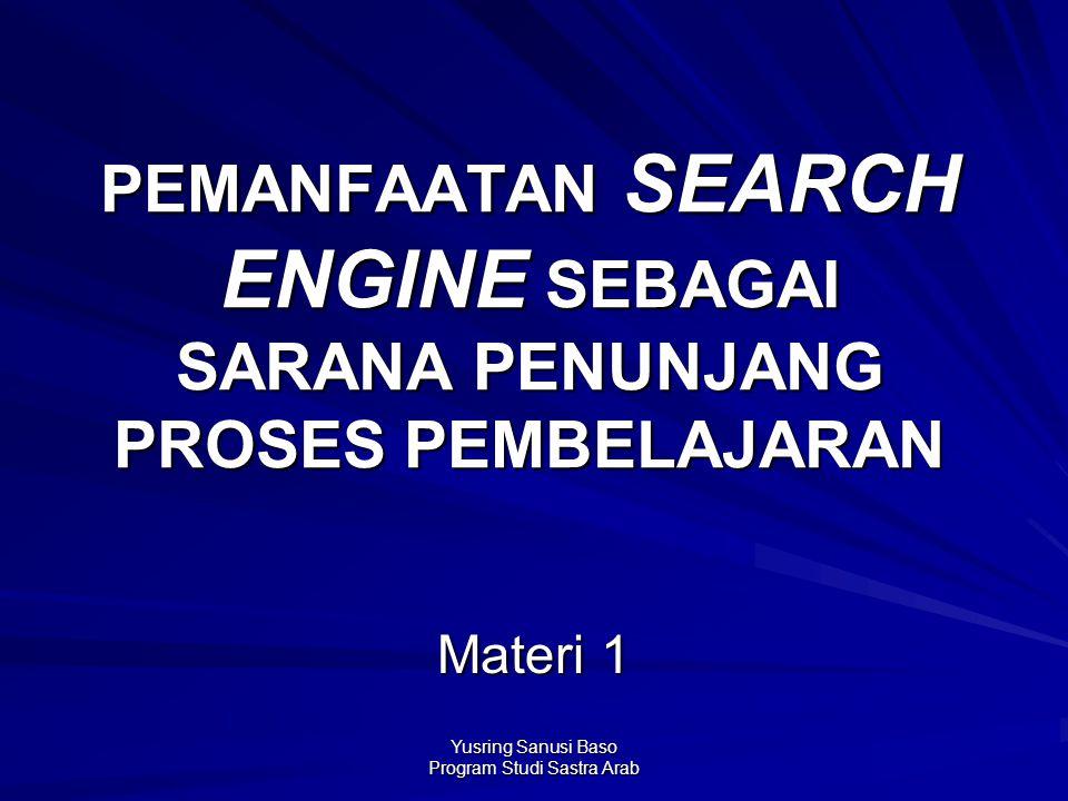 PEMANFAATAN SEARCH ENGINE SEBAGAI SARANA PENUNJANG PROSES PEMBELAJARAN