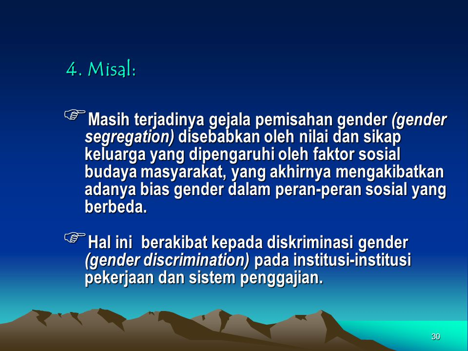 4. Misal: